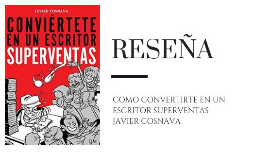 PirraSmith - Como convertirte en un escritor superventas de javier Javier Cosnava