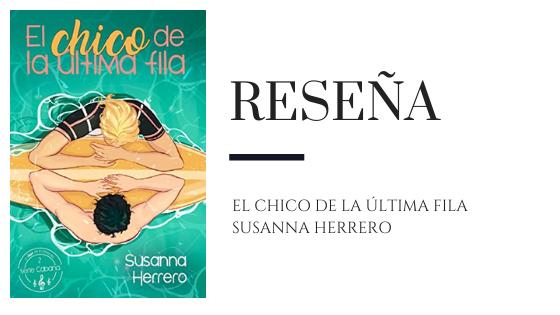 PirraSmith - Reseña El chico de la ultima fila de Susanna Herrero