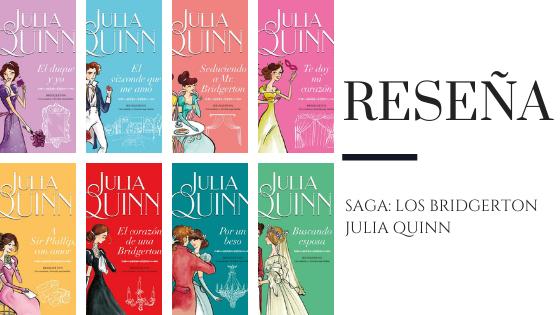 PirraSmith - Reseña los bridgerton de Julia Quinn