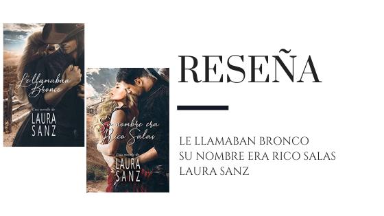 PirraSmith -Reseña Bronco y Rico Salas de Laura Sanz