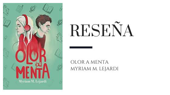 PirraSmith - Reseña Olor a menta Myriam M Lejardi
