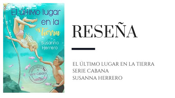 PirraSmith - Resena El ultimo lugar en la tierra de Susanna Herrero