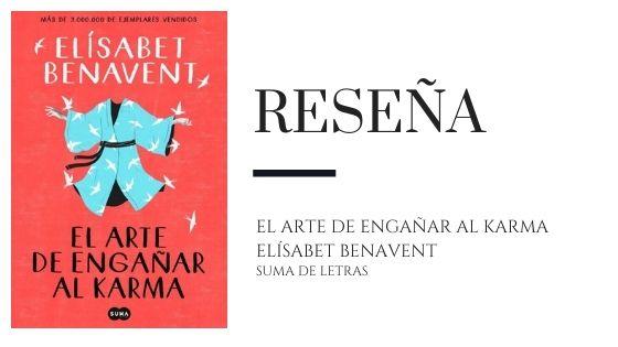 Pirra Smith - Reseña El arte de engañar al karma de Elisabet Benavent